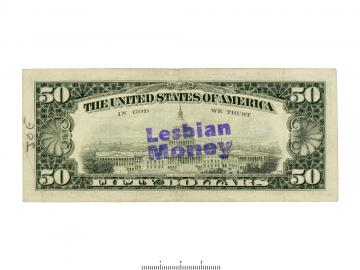 $50 banknote countermarked with the words 'Lesbian Money'